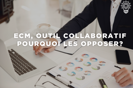 Why choose between ECM and a collaborative tool?